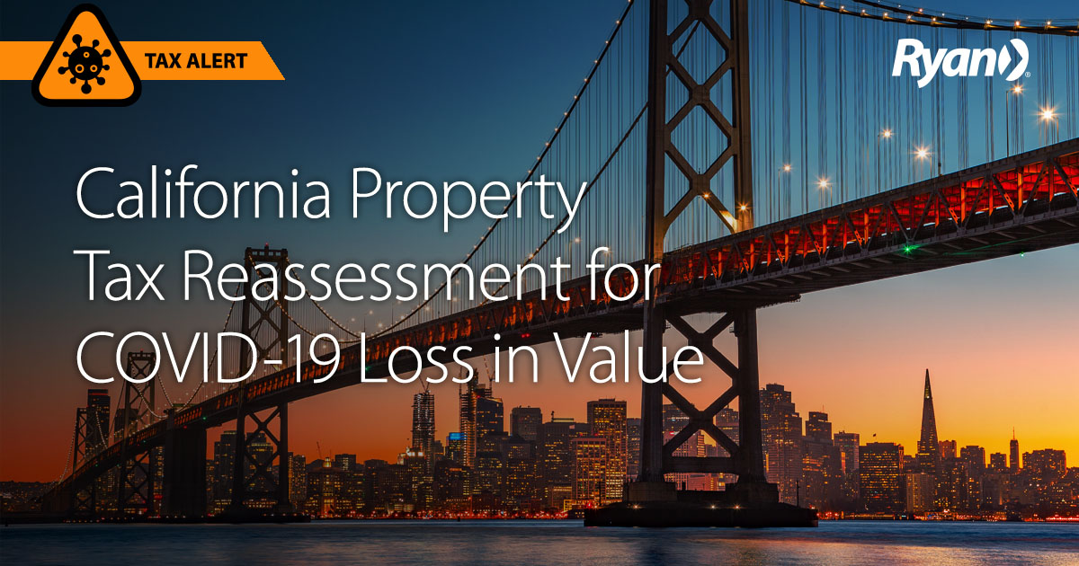 Opportunity to Reassess California Property Based on COVID-19 Damage