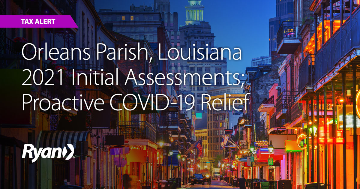 Orleans Parish, Louisiana 2021 Initial Assessments; Proactive COVID-19 Relief