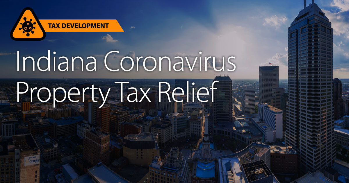 Indiana Coronavirus Property Tax Relief, Executive Order 20-05 (EO 20-05)