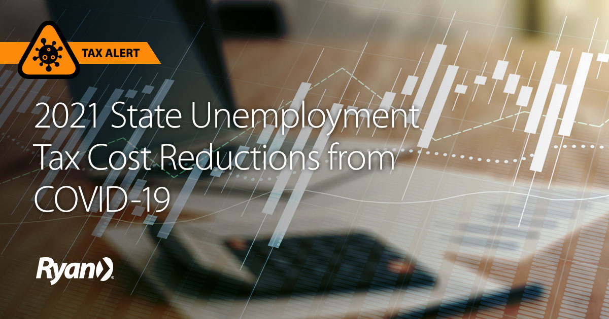 2021 State Unemployment Tax Cost Reductions from COVID-19